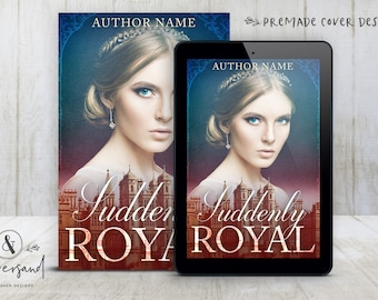 "Premade Digital eBook Book Cover Design ""Suddenly Royal"" Contemporary Romance Young New Adult Historical Fiction"