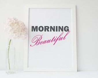 Inspirational Poster - Morning Beautiful
