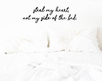 Couples Bedroom Decal - Steal My Heart Wall Decal - Wall Decal - Bedroom Decal - Vinyl Decal