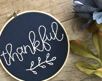 Thankful Hoop Art | Embroidery Art | Hand-Lettered Embroidery | Stitch Art