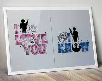 A4 Star Wars I Love You... I Know Print