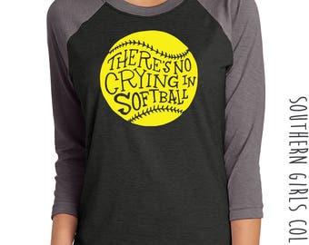 No Crying in Softball Raglan Shirt - Fastpitch Softball Tshirt - Soft ball Shirt - Custom Softball Shirt - T Ball Shirt - Team Mom Tee