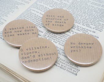 Richard II - Shakespeare Quote - Pin Button Badges x 4 Quotes