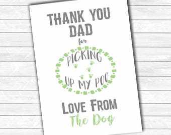 Thank you card, thank you from the dog, picking up my poo card, father's day card