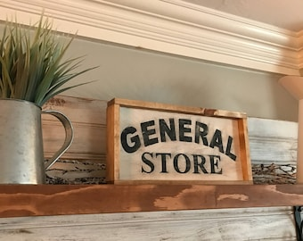 Standing or hanging general store sign