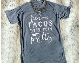 Tacos Shirt, Taco Tuesdays, Cinco De Mayo, Taco Shirt, Tacos And Tequila, Taco Shirts, Tacos Tuesday, Feed Me Tacos, Taco Tshirt