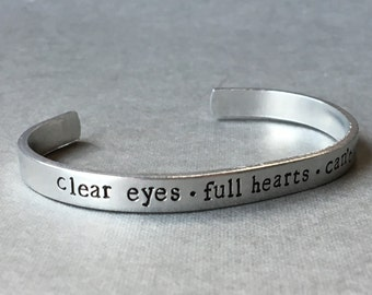 Clear Eyes Full Hearts Can't Lose / Friday Night Lights / Texas Forever / Hand Stamped Aluminum Bracelet / FNL / Gift For Her