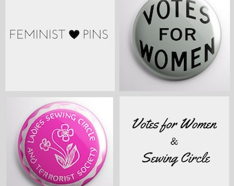 Feminist Pins: Votes for Women Suffrage Pin & Ladies Sewing Circle and Terrorist Society Pin (set of 2) vintage style   funny feminism gifts