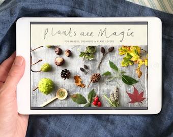 Volume 2 - Plants Are Magic - Digital Magazine - Botanical Creativity / eMagazine / eBook / PDF