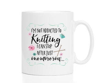Knitting Mug / Gift for Knitter / Knitting Gift / Knitter Gift / Knitting Coffee Mug / Gift for Knitter / Knitter Mug / 11 or 15 oz