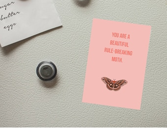 You are a beautiful, rule-breaking moth - Parks and Recreation inspired magnet - Galentine's Day - Valentine's Day