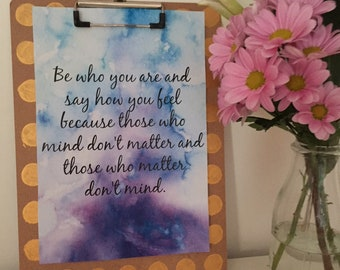 Be Who You Are.. quote, wooden clipboard with gold handpainted details