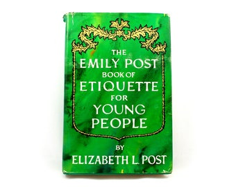 Vintage 1960s Emily Post Book of Etiquette for Young People, mid century manners, courtesy, civility, decorum, teens, Elizabeth Post