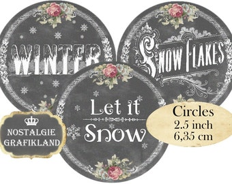 Winter Wonderland Let it Snow Chalkboard Circles 2.5 inch printable Instant Download digital collage sheet C111