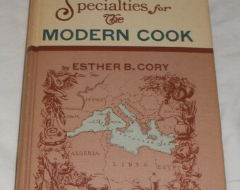 Vintage Mediterranean Specialties for The Modern Cook by Esther B. Cory Hardcover Book