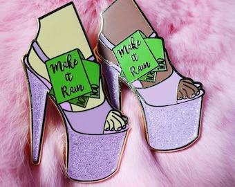 MAKE IT RAIN gold pink  glitter hard enamel pin Pleaser Stripper Pole Dancing Dollars Heels Slay Gogo RuPauls Drag Race pin