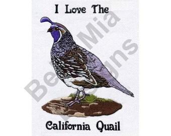 Bird - Machine Embroidery Design, Quail, California Quail, I Love the California Quail