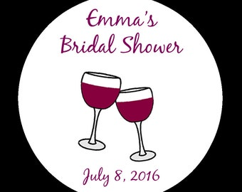 Personalized Round Stickers - Wine Themed Bridal Shower Design - Three Sizes Available