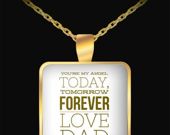 You're My Angel - Today, Tomorrow, Forever - Square Gold Pendant - Great Gift idea