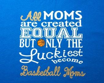 Basketball Moms shirt. Perfect for Basketball Moms