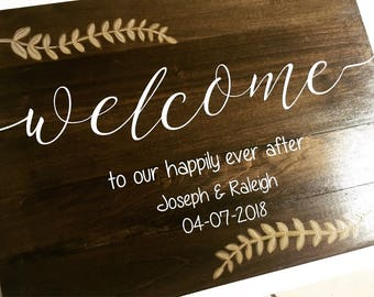 Welcome Wedding Sign, Welcome to our Wedding, Happily Ever After, Custom Sign, Hand Painted Sign, Personalized Sign, Wedding Decor