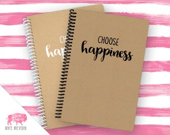 Spiral Notebook | Spiral Journal Planner | Journal | 100% Recycled | Choose Happiness | BB069