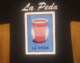 Mexican Loteria  La Peda The Cup shirt Lottery