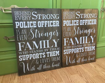 Strong Police Officer Family Wood Sign