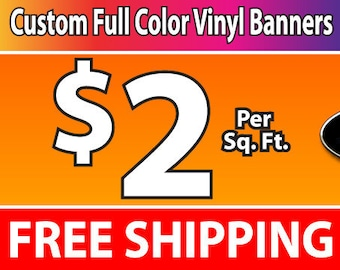 2'x7' Full Color Vinyl Banner - Free Shipping
