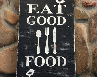 Eat Good Food, painted wood sign, rustic, kitchen wall decor, farmhouse, fork, knife, spoon
