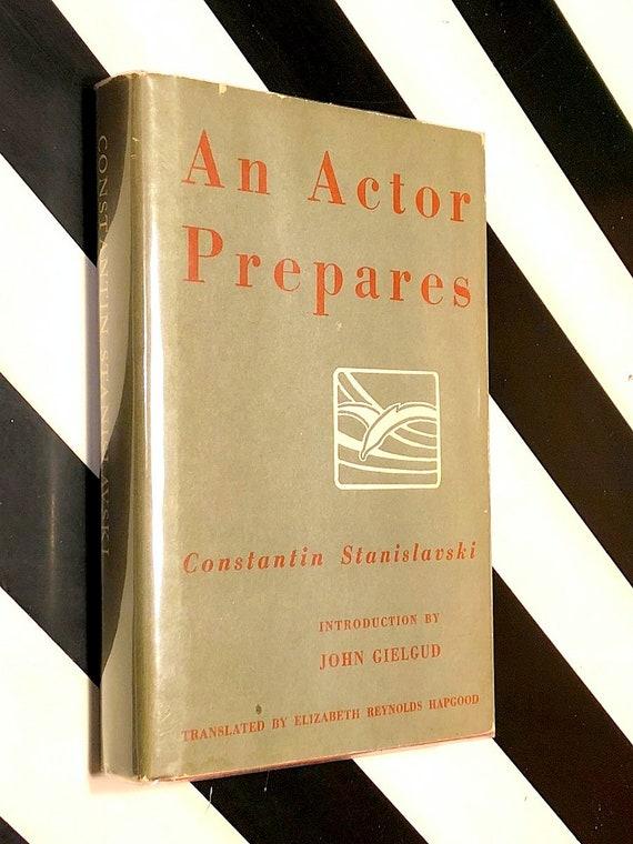 An Actor Prepares by Constantin Stanislavski (1987) hardcover book