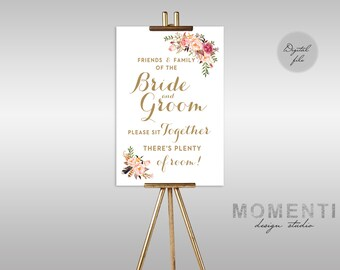 Printable Wedding sign, Friends of the bride and groom please seat together there's plenty of room, Seat together sign, The Mia collection