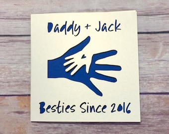 Personalised Father's Day Card, 1st Father's Day, Besties, Daddy Birthday, Fathers Day Gift. Daddy Gift, First Father's, Dad daughter, Laser