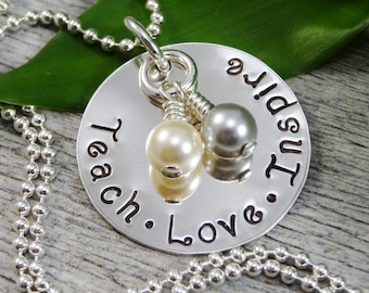 Hand Stamped Jewelry - Personalized Jewelry - Teach Love Inspire Necklace - Sterling Silver Necklace - Teacher Appreciation - Teacher Gift