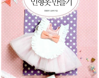 Baby Dolls - First Time Dress Recipe  - Korean Doll Clothes Making Book