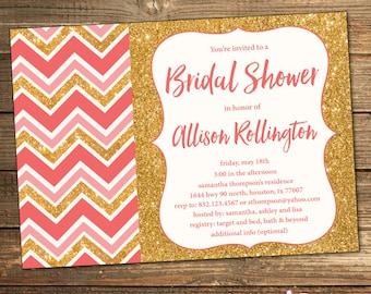 Coral and Gold BRIDAL Shower Invitation, Chevron, Coral, Gold Glitter, Wedding Shower, Glitz, Elegant (PRINTABLE FILE)