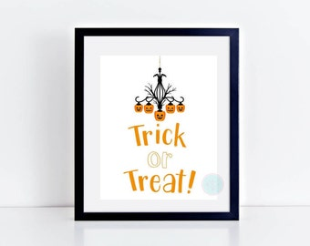 PRINTABLE Art Trick or Treat Halloween Sign Halloween Print Trick or Treat Decor Chandelier Print Halloween Art Trick or Treat Sign