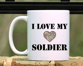 I LOVE MY SOLDIER Mug