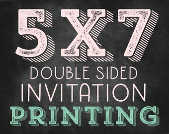 5x7 Double Sided INVITATION PRINTING - Including Envelopes
