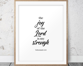 The joy of the lord is my strength, Bible verses, Bible verse print, Christian art print, Printable art, Scripture printable, Modern, BD-102
