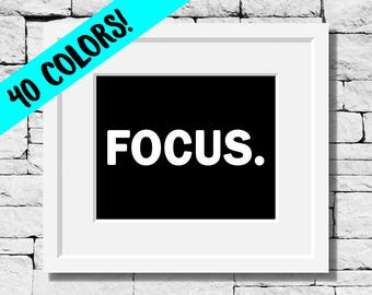 Focus Quote, Focus Print, Motivational Print, Workout Quote, Motivational Quote, Focus Quotes, Motivational Wall Art, Exercise Prints, Focus
