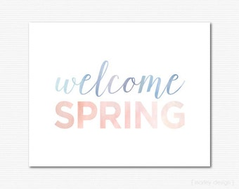 Welcome Spring Print Printable Wall Art Digital Print Spring Art Watercolor Blue Coral Typography Spring Decor Instant Download Easter