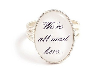 We're all mad here ring Cheshire cat ring Alice in Wonderland ring Adjustable