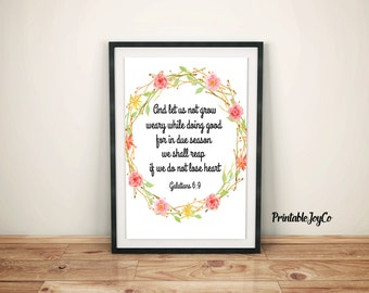 Bible Verse Printable Galatians 6:9 Instant Download 8 x 10 Christian Wall Art Inspirational Printable