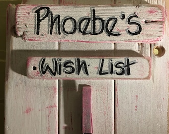 Wishes,  To Do List, Remind Me Boatds