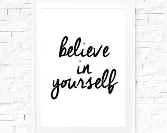 Believe in yourself quote, Instant download, Inspirational quote, Inspirational print, Motivational print, Printable art, Typography print