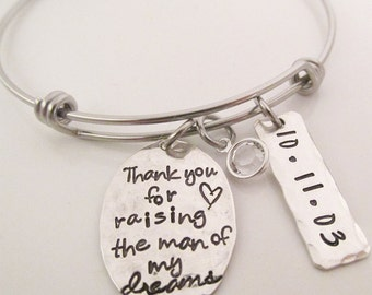Thank you for raising the man of my dreams Bracelet -  Mother of the Groom  and Mother of the Bride Gift - Personalized Jewelry