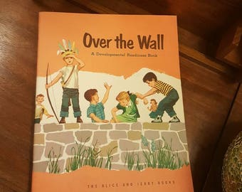 1956 Over The Wall Development Readiness Book The Alice & Jerry Books like new