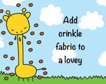 Add On Extra For Little Ones Lovey Crinkle Fabric