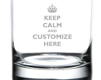 Keep Calm Custom Etched Whiskey / Rocks Glass